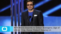 MTV Movie Awards to Debut 'Avengers: Age of Ultron' Clip, Honor Robert Downey Jr.
