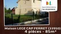 A louer - Maison/villa - LEGE CAP FERRET (33950) - 4 pièces - 85m²