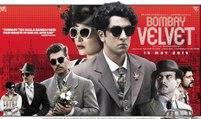 'Bombay Velvet 2015' Official Theatrical Trailer   Ranbir Kapoor, Anushka Sharma, Karan Johar   New Upcoming Hindi Movie