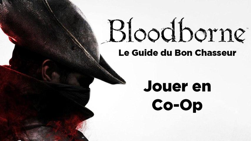Bloodborne - Guide du bon chasseur : Jouer en ligne