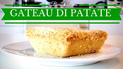 Bimby -  Gateau di Patate (Gatò di Patate)