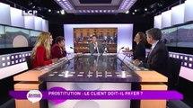 Ça Vous Regarde - Le débat : Prostitution : les clients doivent-ils payer ?