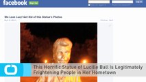 This Horrific Statue of Lucille Ball Is Legitimately Frightening People in Her Hometown