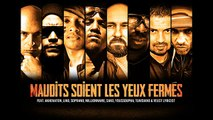 Sako - Maudits soient les yeux fermés (2015) feat. AKH, Lino, Soprano, Youssoupha, Tunisiano