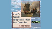 Fanny LOVIOT | A Lady's Captivity among Chinese Pirates in the Chinese Seas| Memoirs | AudioBook