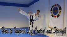 Taekwondo Leg Drills For Better Kicking Control and Strength