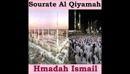 Sourate Al Qiyamah - Hmadah Ismail