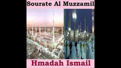 Sourate Al Muzzamil - Hmadah Ismail