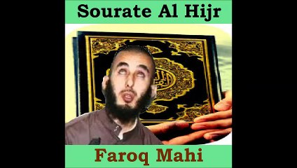 Sourate Al Hijr - Faroq Mahi