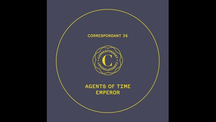 "AGENTS OF TIME - Hydra - ""Emperor"" EP CORRESPONDANT #36.4"