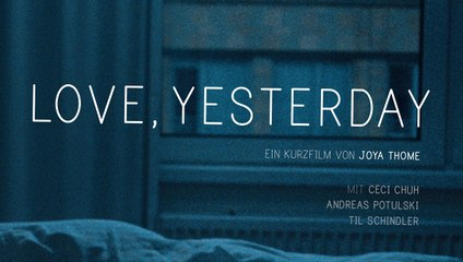 Love, Yesterday   Festival Trailer ᴴᴰ