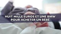 Huit mille euros et une BMW pour acheter un bébé: Le procès s'ouvre à Marseille