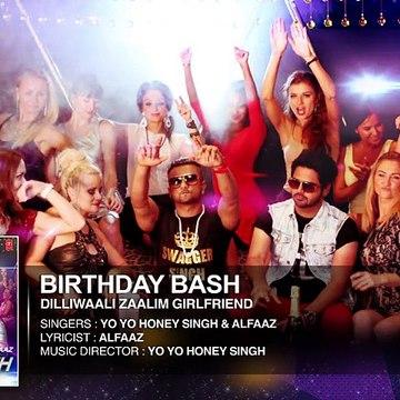 Birthday Bash' FULL AUDIO SONG - Yo Yo Honey Singh, Alfaaz -http://www.dramasapp.com/