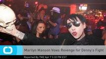 Marilyn Manson Vows Revenge for Denny's Fight