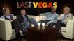 Last Vegas - Interview de l'équipe du film (2) VO