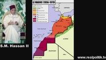 Le Maroc et son Sahara [Histoire du Maroc | History of Morocco]