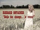 Richard Gotainer - Belle des champs, le retour