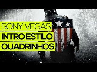 Tutorial Sony Vegas: Criar intro estilo quadrinhos