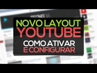 Como configurar o (novo) layout de canal do YouTube