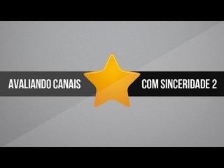 #LIVE Avaliando canais com sinceridade #2