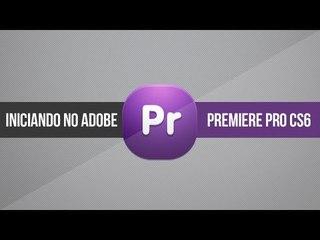 Iniciando no Adobe Premiere
