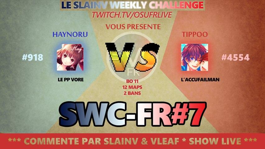 SWCFR#07 - Haynoru -VS- TIPPOo