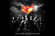 The Dark Knight Trilogy Themes 'Batman Begins, The Dark Knight, The Dark Knight Rises'