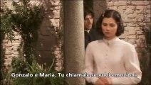Gonzalo e Maria/Gonzalo y Maria. Maria chiede a Gonzalo di uscire dalla sua vita. Puntata 573.