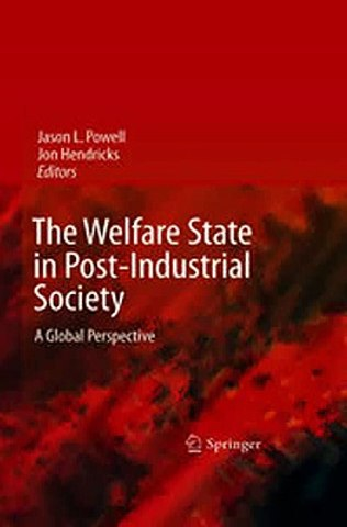 The Welfare State in Post-Industrial Society: A Global Perspective