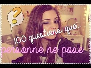 ✿ TAG ✿ 100 questions que personne ne pose !