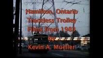 Hamilton, Ontario Trackless Trolley Films 1983