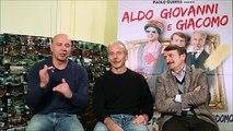 Video ALDO GIOVANNI E GIACOMO INTERVISTE UFFICIALI