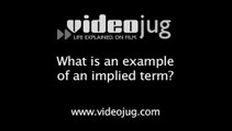 What is an example of an implied term?: Employment Defined