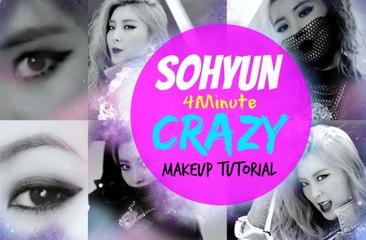 Sohyun '4MINUTE' - 미쳐(Crazy) Makeup Tutorial