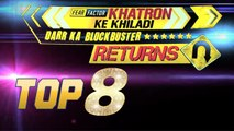 Khatron Ke Khiladi 6: Top 8 Contestants   Revealed   Colors TV