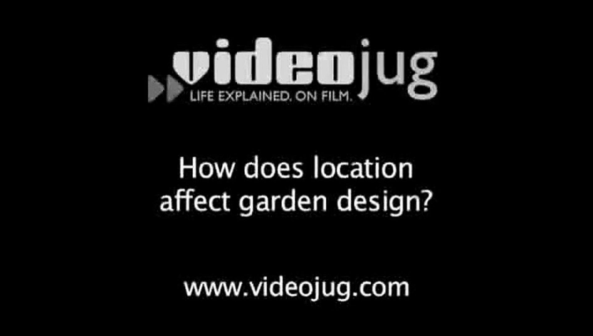 How does location affect garden design?: Garden Design