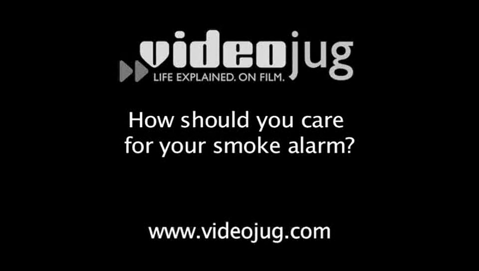 How should you care for your smoke alarm?: Smoke Alarms