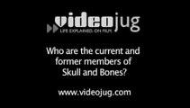 Who are the current and former members of Skull and Bones?: Skull And Bones