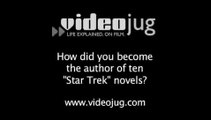 How did you become the author of ten 'Star Trek' novels?: William Shatner On The Star Trek Books