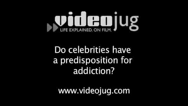 Do celebrities have a predisposition for addiction?: The Obsession With Celebrities