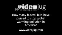 How many federal bills have passed to stop global warming pollution in America?: Global Warming Laws And Regulations
