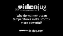 Why do warmer ocean temperatures make storms more powerful?: Global Warming: Rising Seas