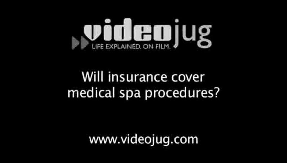 Will insurance cover medical spa procedures?: Medical Spa Basics
