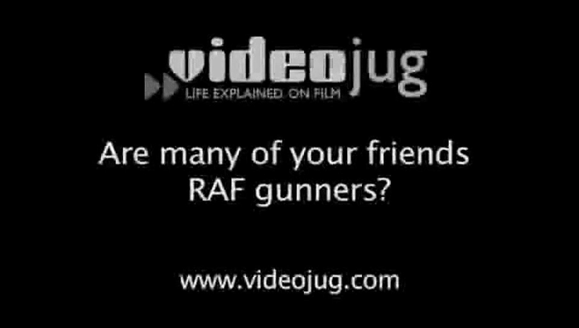 Are many of your friends RAF gunners?: SAC Paul Goodfellow