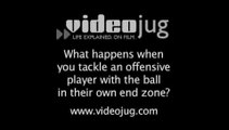 What happens when you tackle an offensive player with the ball in their own end zone?: Coaching A Defense In Football