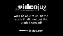 Will I be able to re-sit the exam if I did not get the grade I needed?: Results