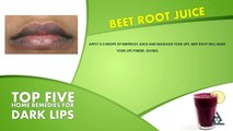 Top 5 Home Remedies For Dark Lips | Best Health and Beauty Tips | Lifestyle