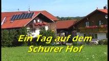 Urlaub auf dem Bauernhof: Ein Erlebnistag auf dem Schorer Hof !
