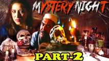 """Mystery Nights"" | Part - II | Horror | Thriller | Suspense"
