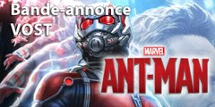 ANT-MAN - Trailer / Bande-annonce [VOST HD] (Marvel Avengers Comics)